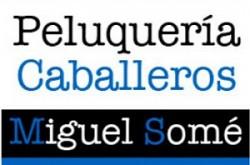 1461172089_Peluqueria_de_Caballeros_Miguel_Some_Logo-250x165 Peluquería Miguel Somé